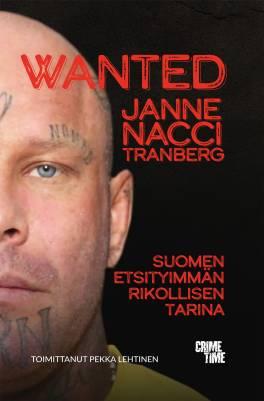 """Wanted Janne """"Nacci"""" Tranberg"""